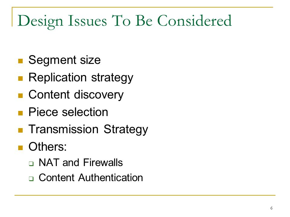 Design Issues To Be Considered