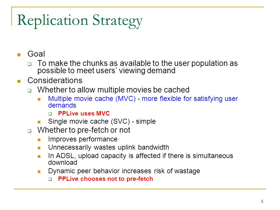 Replication Strategy Goal Considerations