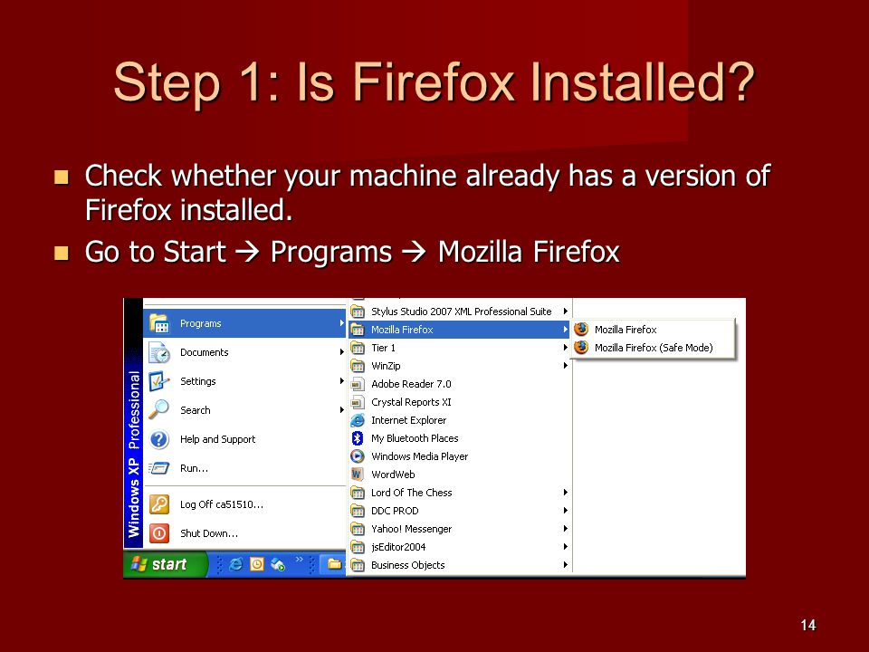 Step 1: Is Firefox Installed