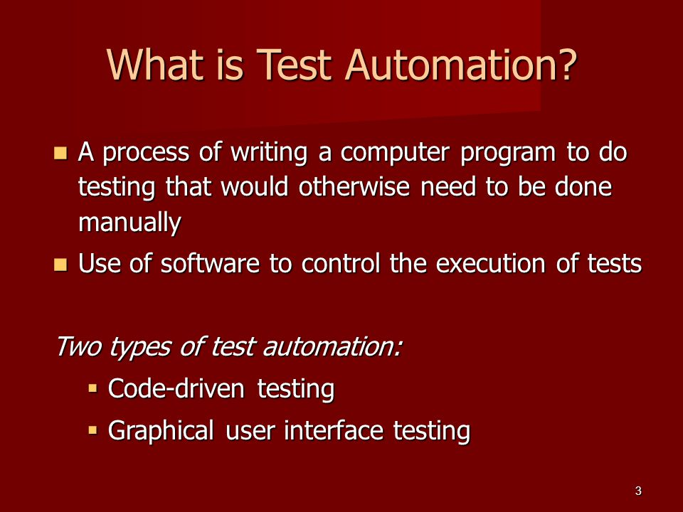 What is Test Automation