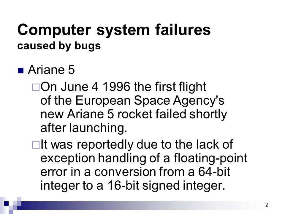 Computer system failures caused by bugs