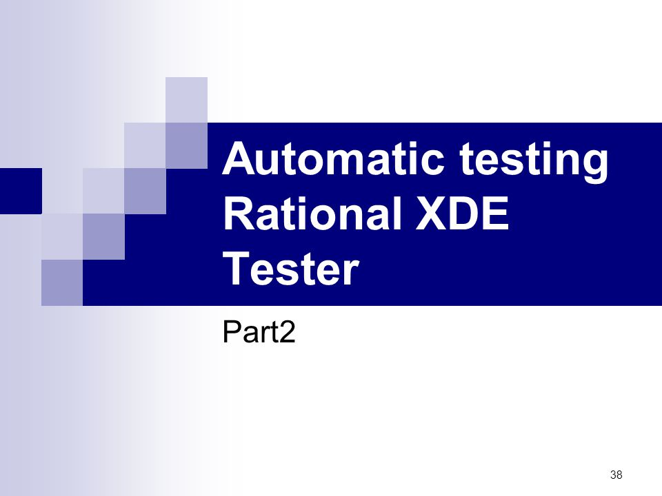 Automatic testing Rational XDE Tester