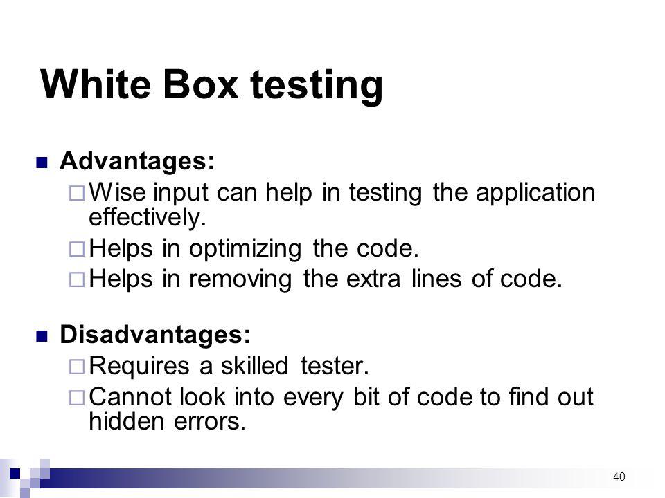 White Box testing Advantages: