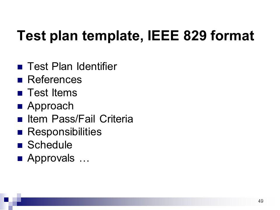 Test plan template, IEEE 829 format