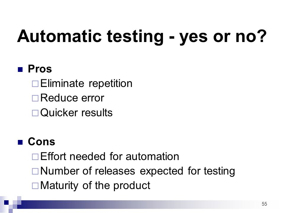 Automatic testing - yes or no