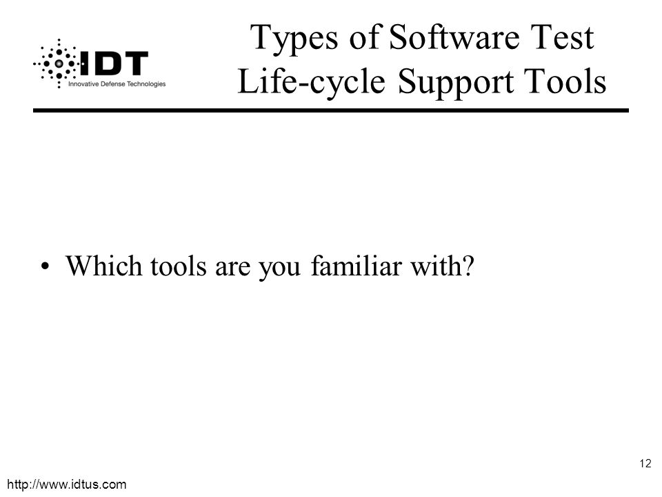 Types of Software Test Life-cycle Support Tools