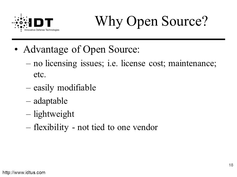 Why Open Source Advantage of Open Source: