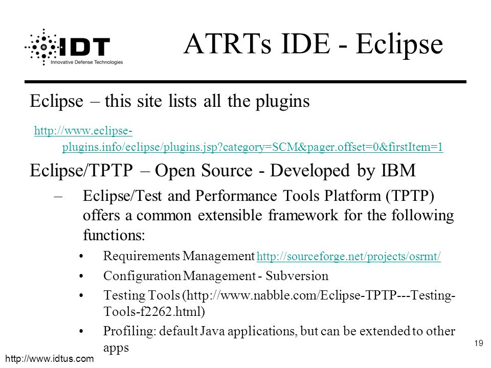 ATRTs IDE - Eclipse Eclipse – this site lists all the plugins