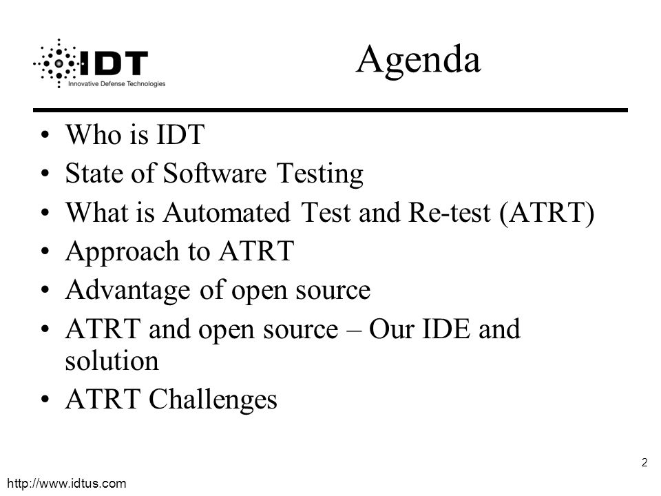 Agenda Who is IDT State of Software Testing