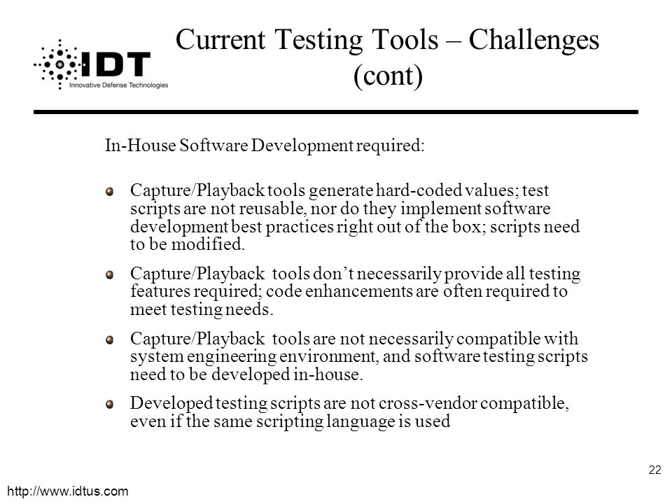 Current Testing Tools – Challenges (cont)