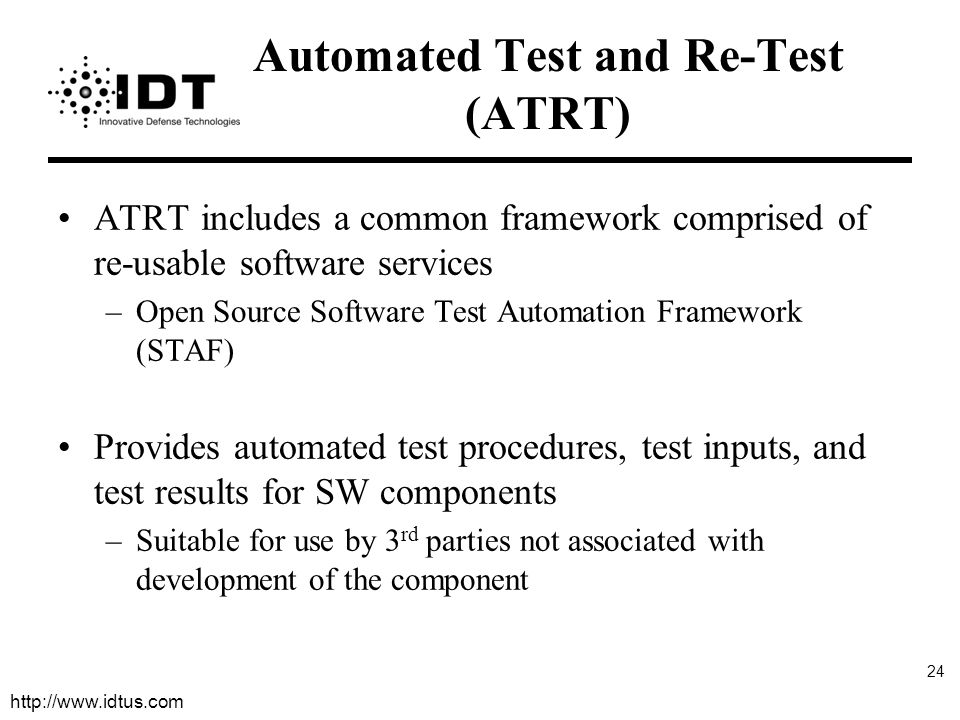 Automated Test and Re-Test (ATRT)