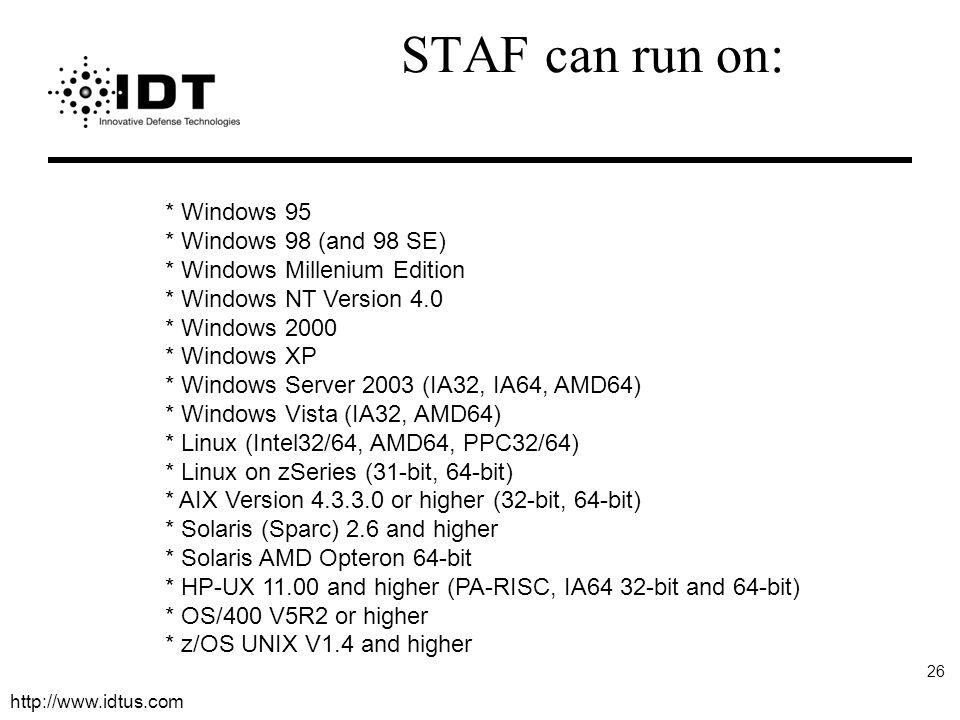 STAF can run on: