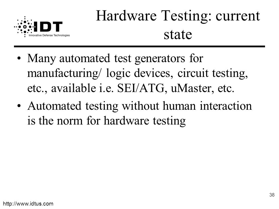 Hardware Testing: current state