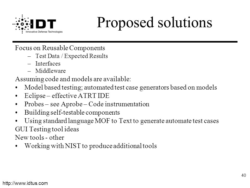 Proposed solutions Focus on Reusable Components