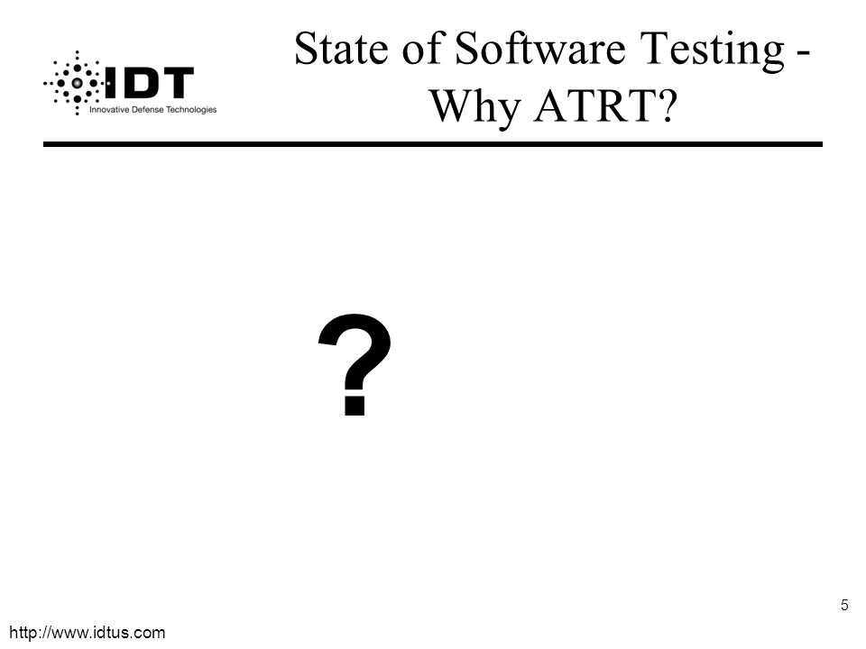 State of Software Testing - Why ATRT