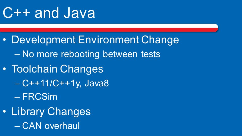 C++ and Java Development Environment Change Toolchain Changes