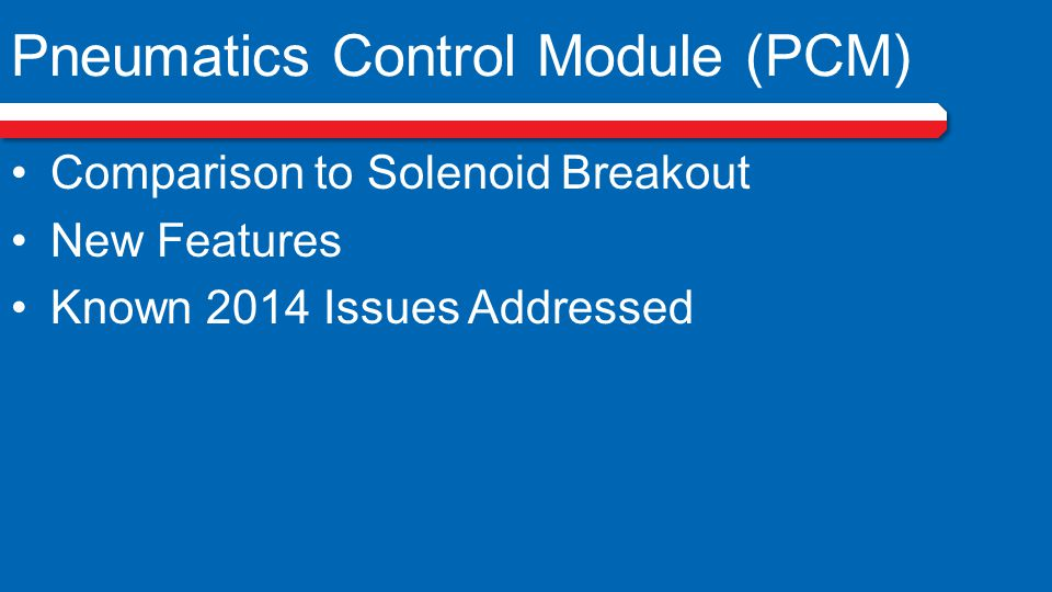 Pneumatics Control Module (PCM)