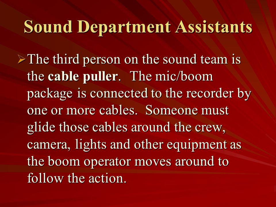 Sound Department Assistants