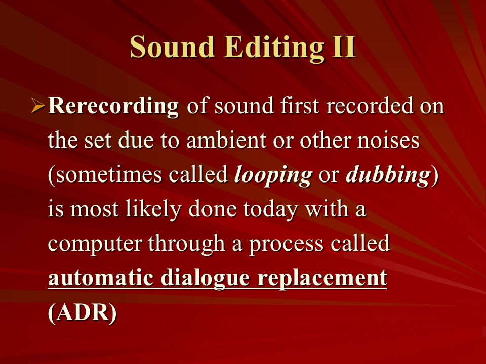 Sound Editing II