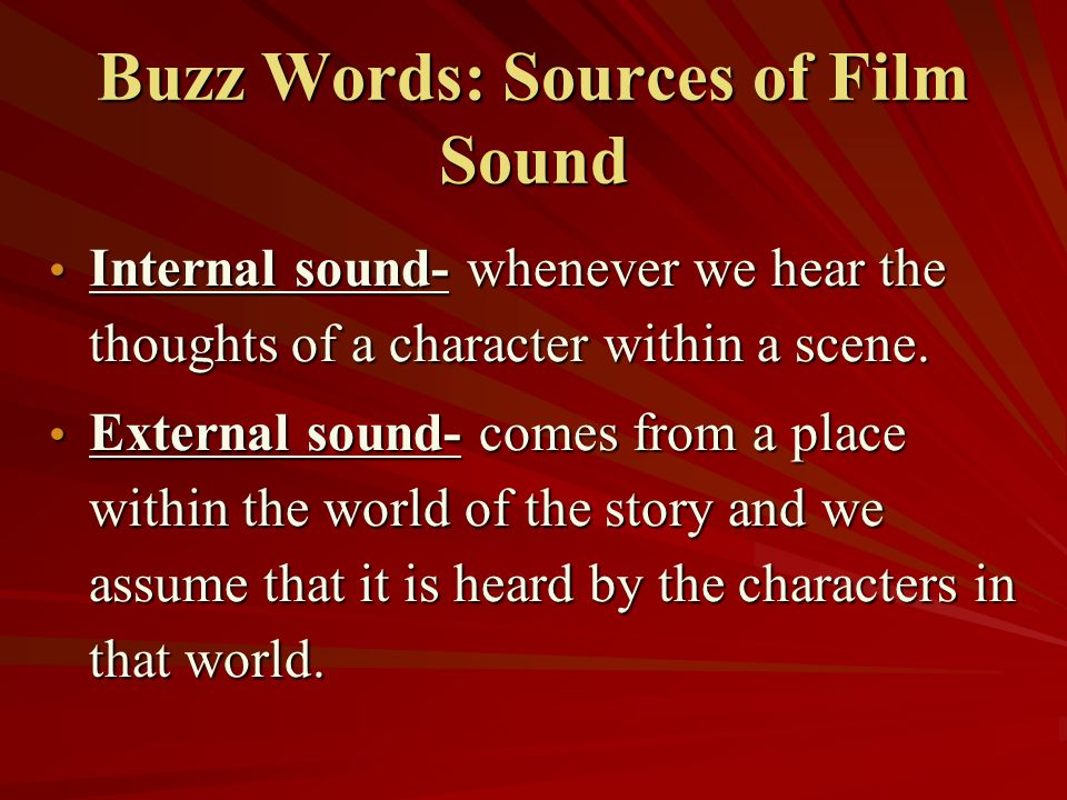 Buzz Words: Sources of Film Sound