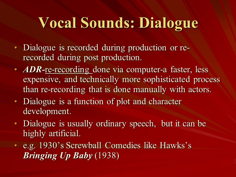 Vocal Sounds: Dialogue