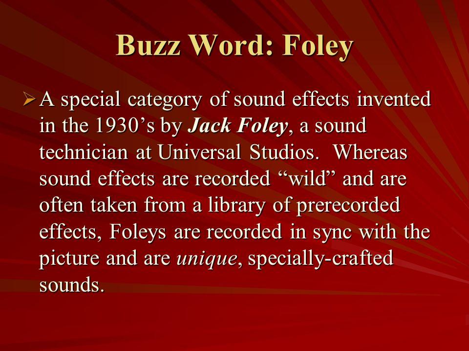 Buzz Word: Foley