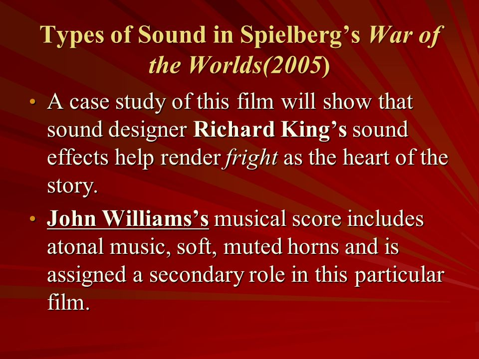 Types of Sound in Spielberg's War of the Worlds(2005)