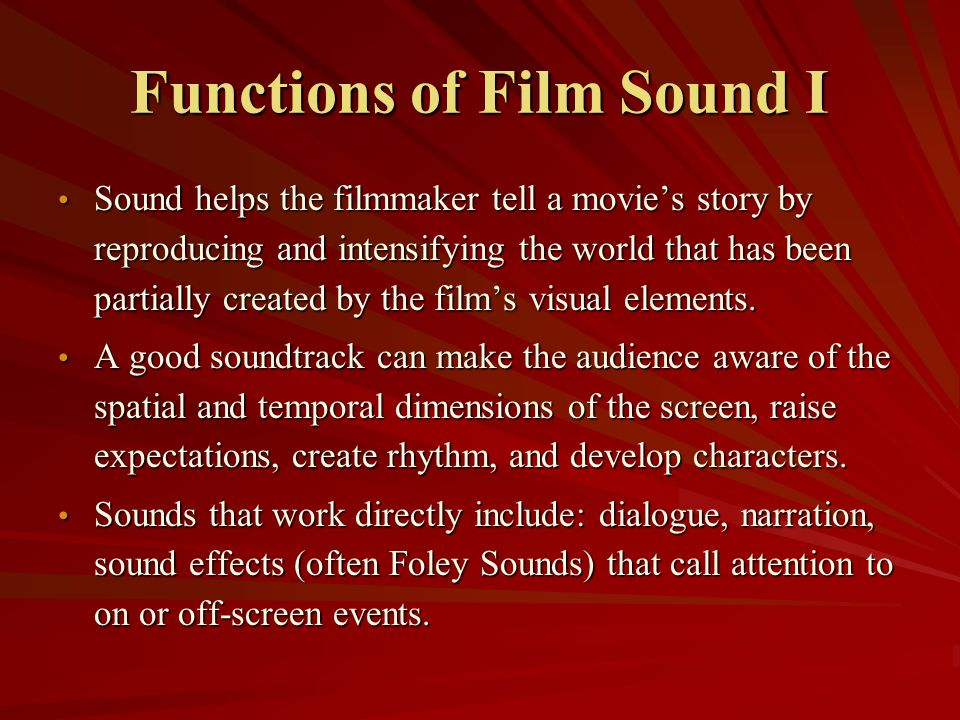Functions of Film Sound I