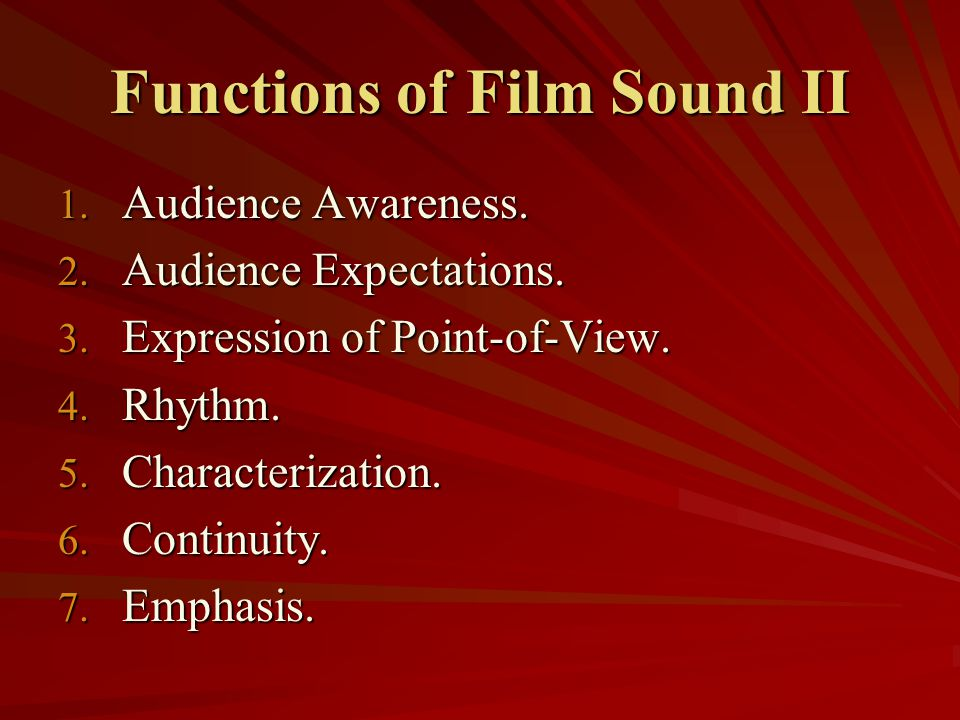 Functions of Film Sound II