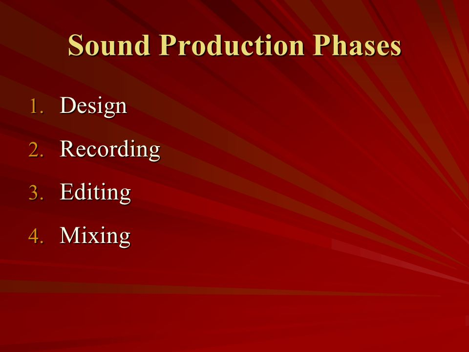 Sound Production Phases