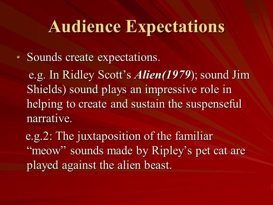 Audience Expectations