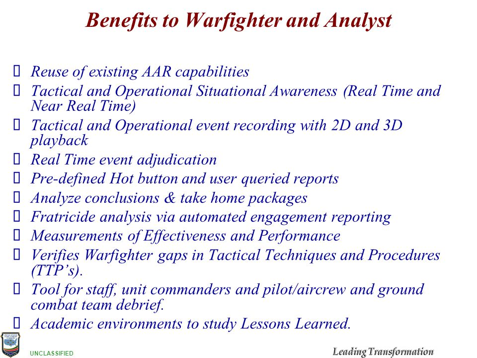 Benefits to Warfighter and Analyst