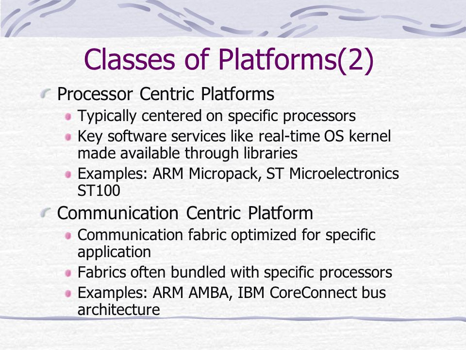 Classes of Platforms(2)