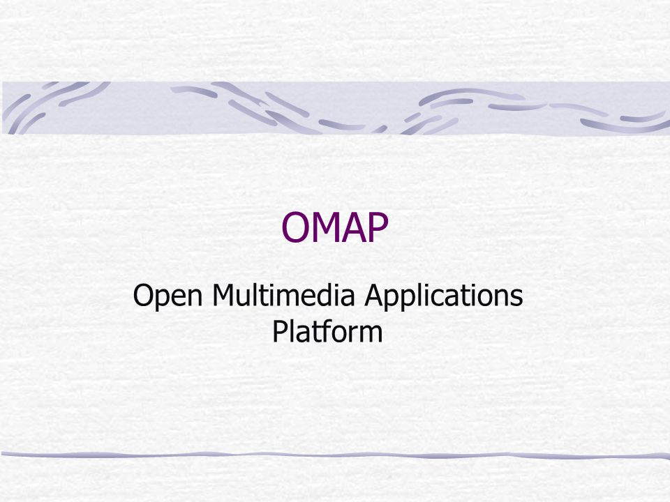 Open Multimedia Applications Platform