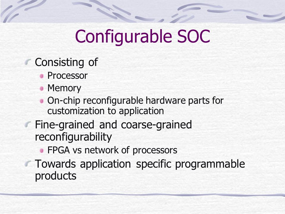 Configurable SOC Consisting of