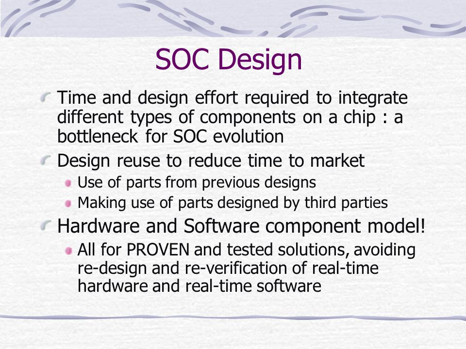 SOC Design Hardware and Software component model!
