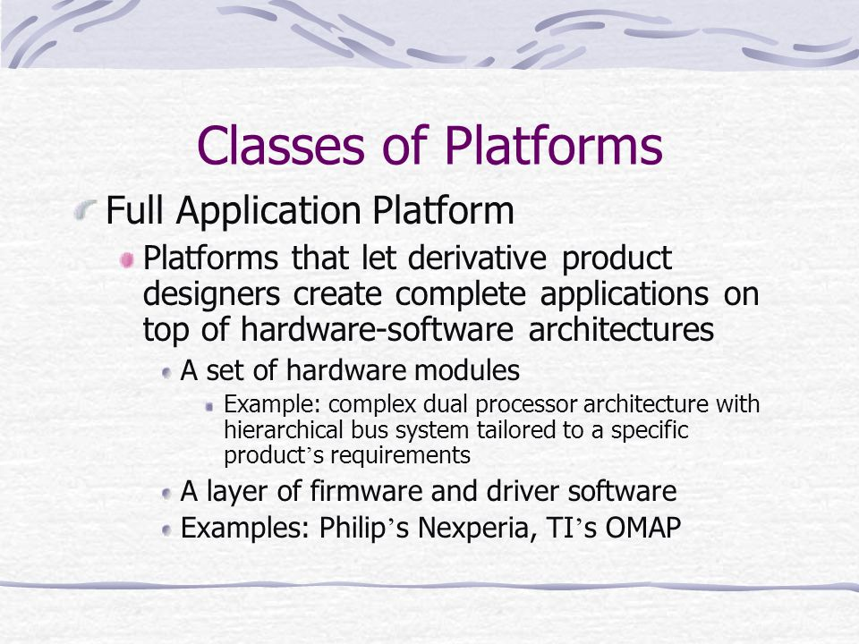 Classes of Platforms Full Application Platform