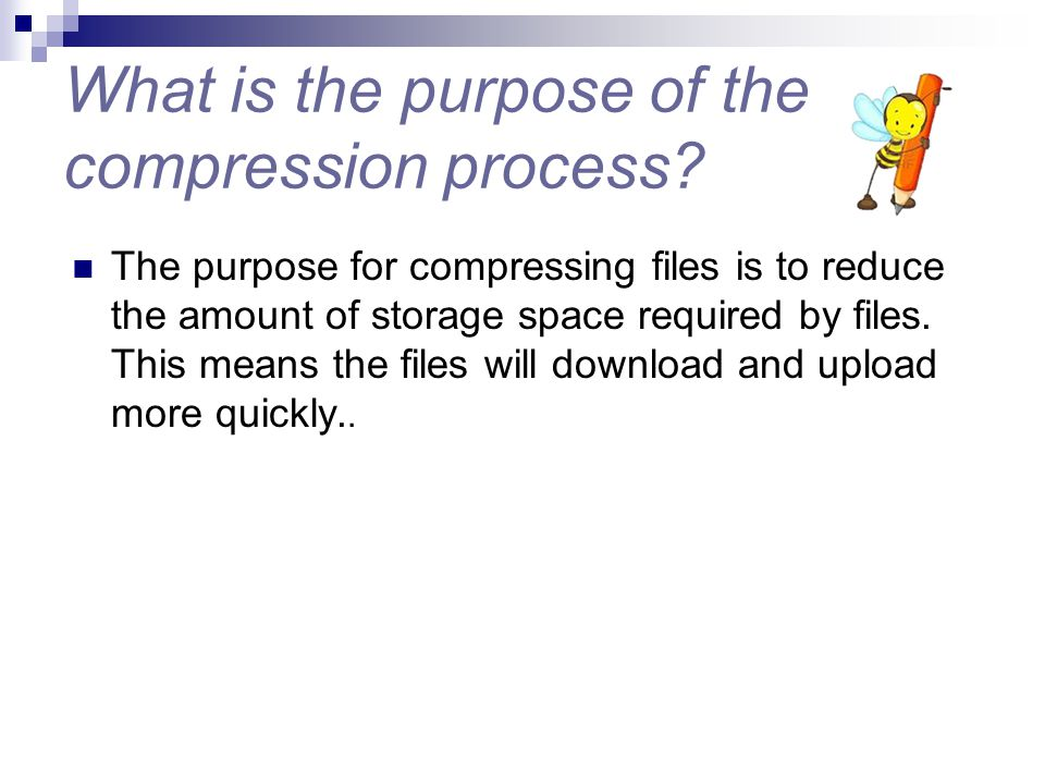 What is the purpose of the compression process