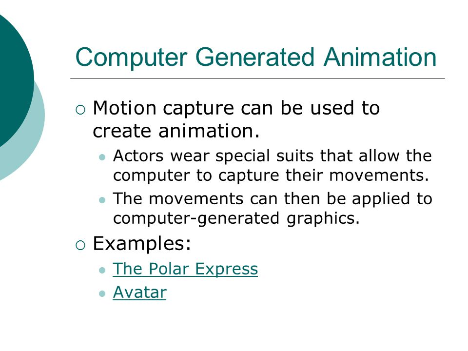 Computer Generated Animation