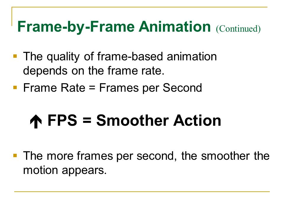 Frame-by-Frame Animation (Continued)
