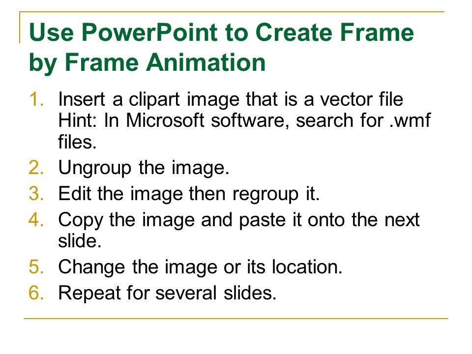 Use PowerPoint to Create Frame by Frame Animation