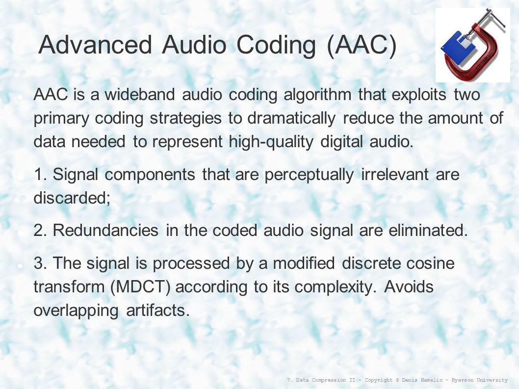 Advanced Audio Coding (AAC)