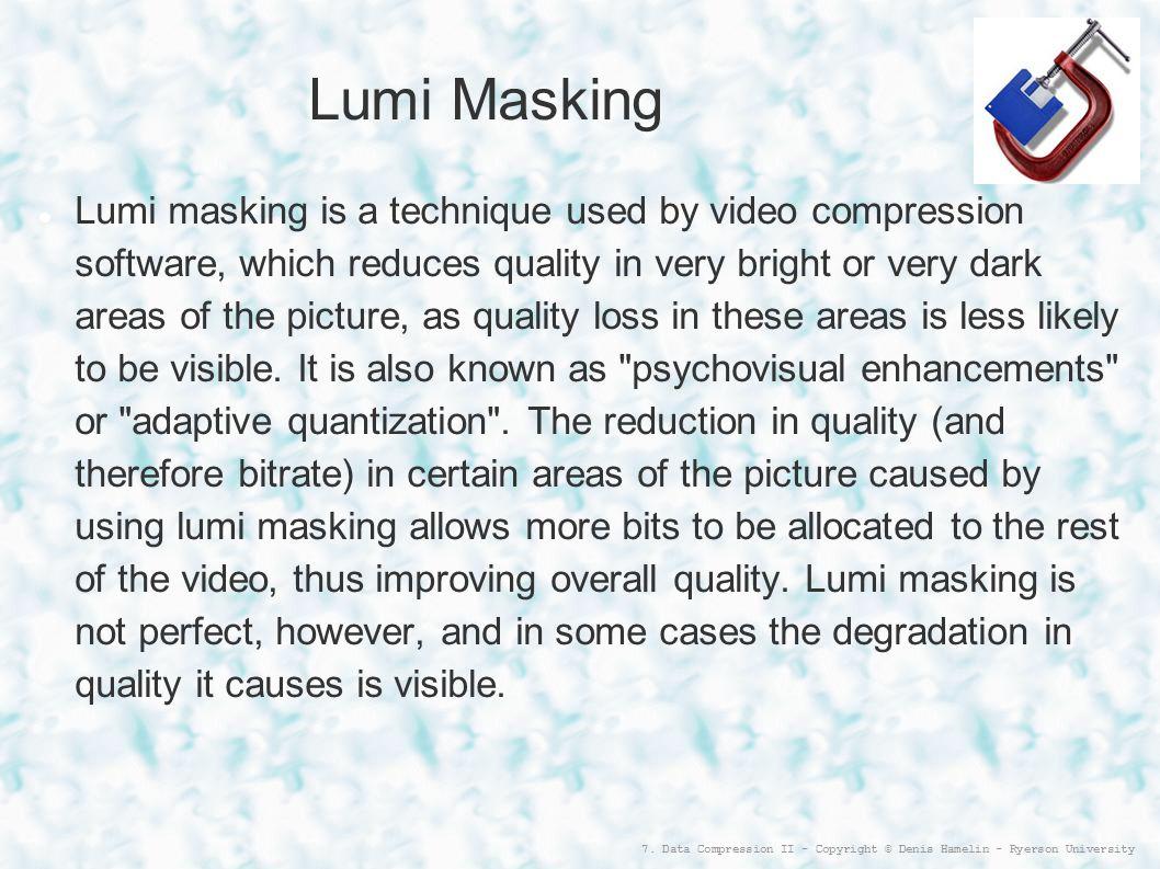 Lumi Masking
