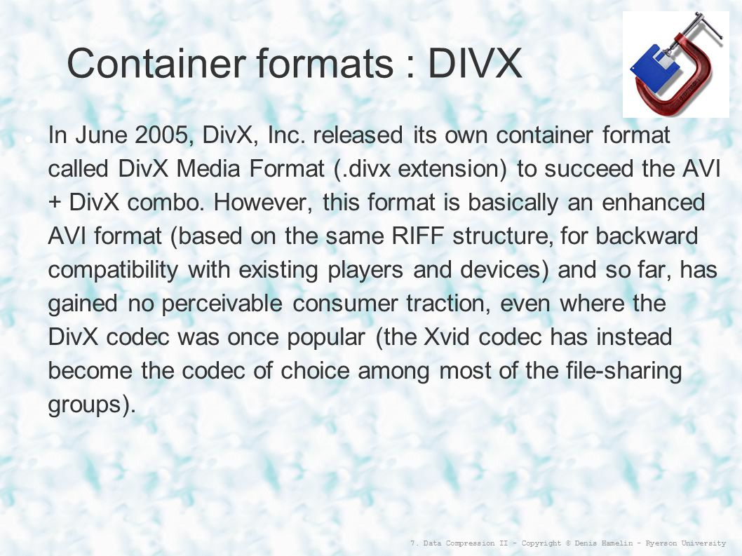 Container formats : DIVX