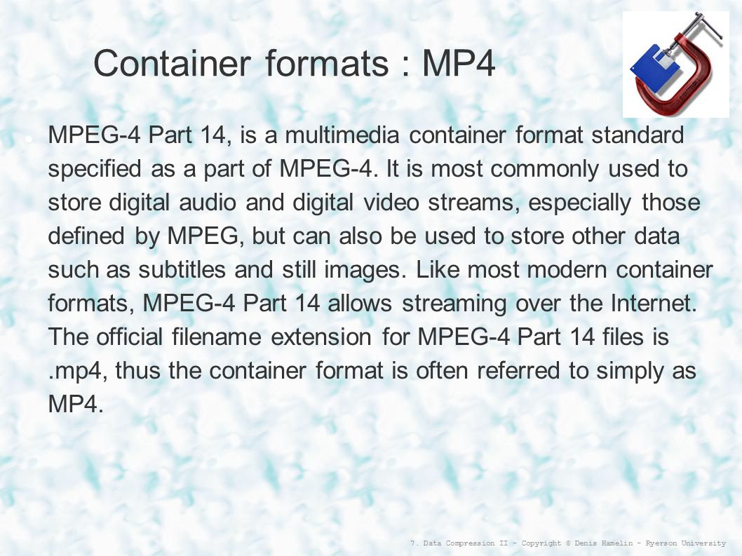 Container formats : MP4