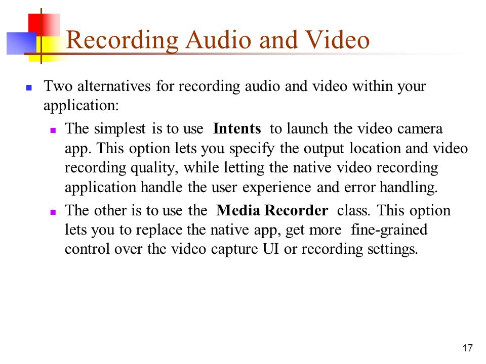 Recording Audio and Video