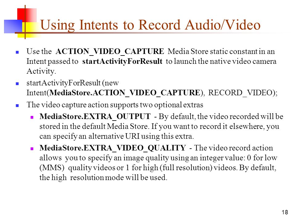 Using Intents to Record Audio/Video
