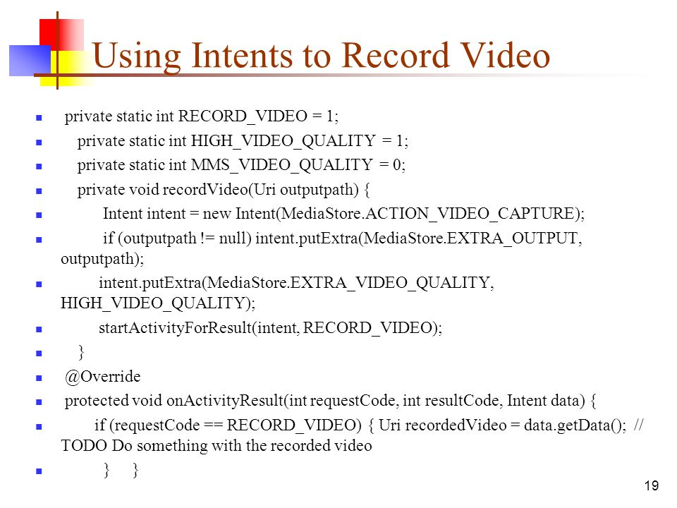 Using Intents to Record Video
