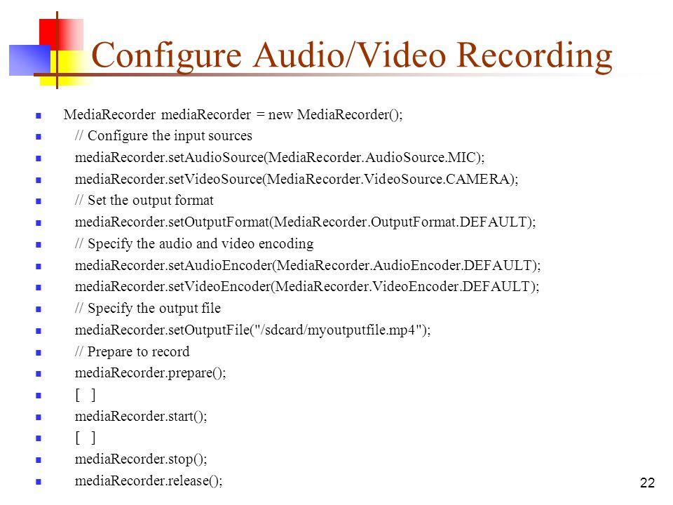 Configure Audio/Video Recording