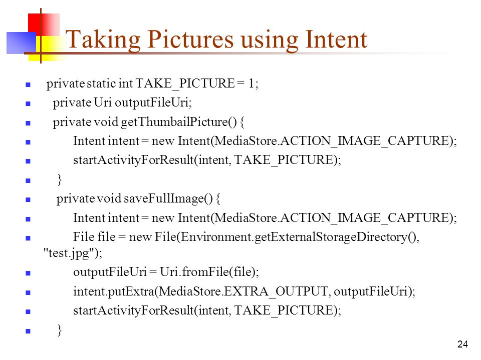Taking Pictures using Intent